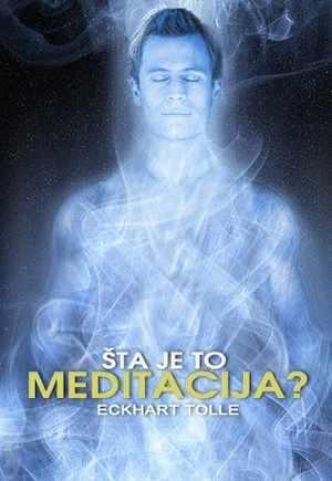 Meditacija Eckhart tolle