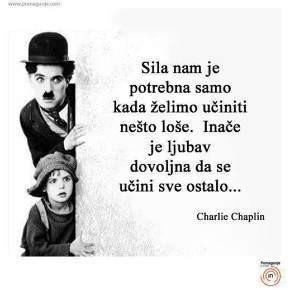 Charlie Chaplin - Kada sam zaista počeo voljeti sebe