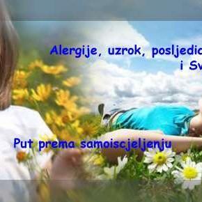 Zablude današnjeg vremena III: Alergije, uzrok, posljedice i Svjesnost – put prema samoiscjeljenju  dio prvi