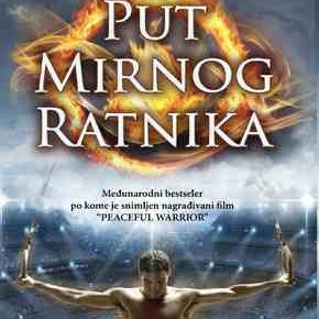 Dan Millman: Put mirnog ratnika - knjiga koja mijenja život (Way of the Peaceful Warrior)