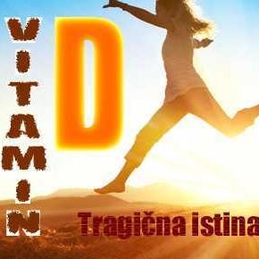 D vitamin - TRAGIČNA ISTINA 2. dio