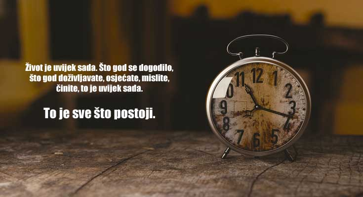 vrijeme je iluzija sada sadašnji trenutak
